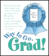 Now Youre a Graduate  by  Colleen L. Reece