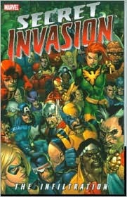 Secret Invasion - The Infiltration (Secret Invasion) by Stan Lee