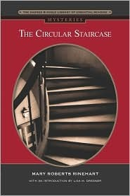 The Circular Staircase (Barnes & Noble Library of Essential Reading)