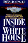 Inside the White House: The Hidden Lives of the Modern<br />