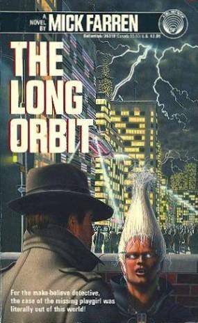 The Long Orbit  by  Mick Farren