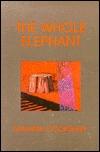 The Whole Elephant  by  Marlene Cookshaw