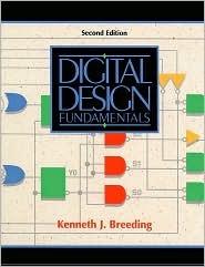 Digital Design Fundamentals Kenneth J. Breeding