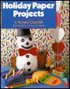 Holiday Paper Projects E. Richard Churchill