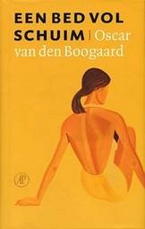 Een bed vol schuim (Oscar van den Boogaard)
