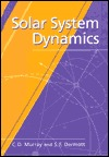 Solar System Dynamics  by  Carl D. Murray