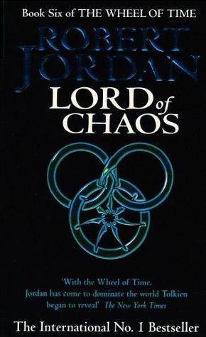 Lord of Chaos (Wheel of Time, #6) Robert Jordan