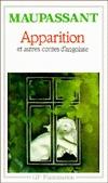 Apparition et autres contes dangoisse Guy de Maupassant