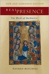 Real Presence: The Work of Eucharist