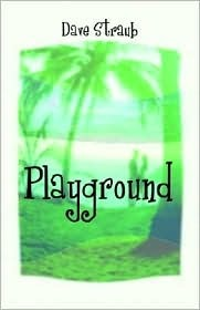 Playground Dave Straub