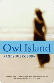 Owl Island: A Novel Randy Sue Coburn