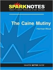 The Caine Mutiny (SparkNotes Literature Guide Series) SparkNotes