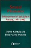 Sexual Pleasures: Enhancement of Sex Life in Finland, 1971-1992 Osmo Kontula
