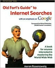 Old Farts Guide to Internet Searches Aaron Rosenzweig