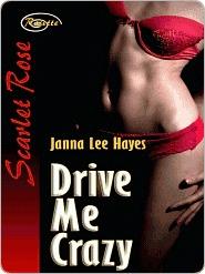Drive Me Crazy Janna Lee Hayes