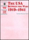 The USA Between the Wars 1919-1941: Teachers Resource Book Terry Fiehn