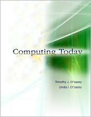 Computing Today W/ Student CD & Simnet Concepts Timothy J. OLeary