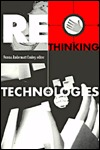Rethinking Technologies  by  Verena Conley