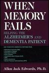 When Memory Fails Allen Jack Edwards