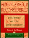 Scholarship Reconsidered: Priorities of the Professoriate