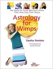 Astrology for Wimps  by  Sasha Fenton