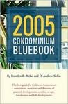 The Condominium Bluebook (14th Edition for California)  by  Brandon E. Bickel