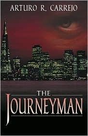 The Journeyman  by  Arturo R. Carrejo
