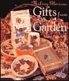 Making Glorious Gifts From Your Garden Marie Browning