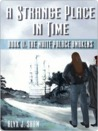 The White Palace Awakens (A Strange Place in Time, #2)