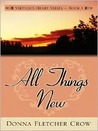 All Things New (Virtuous Heart #1)