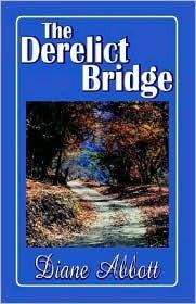 The Derelict Bridge Diane Abbott
