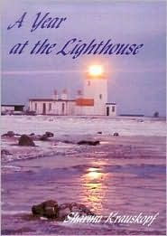 A Year at the Lighthouse  by  Sharma Krauskopf
