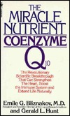 The Miracle Nutrient: Coenzyme Q10 Emile Bliznakov