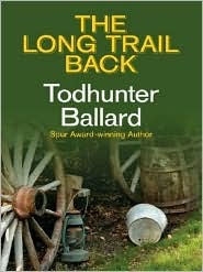 The Long Trail Back  by  Todhunter Ballard