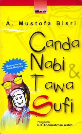 Canda Nabi & Tawa Sufi  by  A. Mustofa Bisri