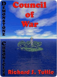 Council of War (Demonstone Chronicles, #3)  by  Richard S. Tuttle