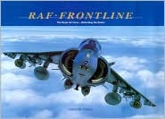 RAF Frontline: The Royal Air Force Defending the Realm  by  John M. Dibbs