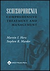 Schizophrenia: Comprehensive Treatment And Management  by  Marvin I. Herz