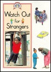 Watch Out for Strangers  by  Steck-Vaughn Company