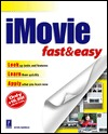 iMovie Fast and Easy Kevin Harreld
