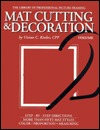 Mat Cutting & Decoration Vivian C. Kistler