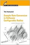 Sample Rate Conversion in Software Configurable Radios  by  Tim Hentschel