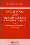 Modal Logic and Process Algebra  by  Alban Ponse