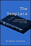 The Template: Reveals How the Gospels Were Meant to Be Read  by  Michael Carrell