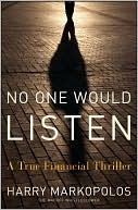 No One Would Listen: A True Financial Thriller (2009)