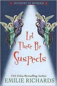 Let There Be Suspects by Emilie Richards