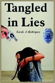 Tangled in Lies Sarah A. Rodriguez