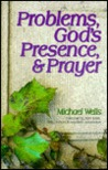 Problems, God's Presence, and Prayer: Experience the Joy of a Successful Christian Life