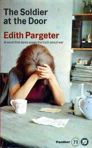 The Soldier at the Door Edith Pargeter