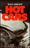 Hot Cars  by  Paul Kropp